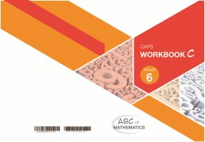 ABC OF MATHEMATICS GRADE 6 BOOK C LEARNER WORKBOOK