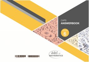 ABC OF MATHEMATICS GRADE 6 ANSWERBOOK