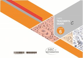 ABC OF MATHEMATICS GRADE 6 BOOK C TEACHER'S GUIDE