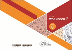 ABC OF MATHEMATICS GRADE 6 BOOK B LEARNER WORKBOOK