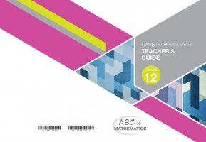 ABC OF MATHEMATICS GRADE 12 MATHEMATICAL LITERACY TEACHER'S GUIDE