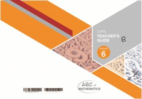 ABC OF MATHEMATICS GRADE 6 BOOK B TEACHER'S GUIDE